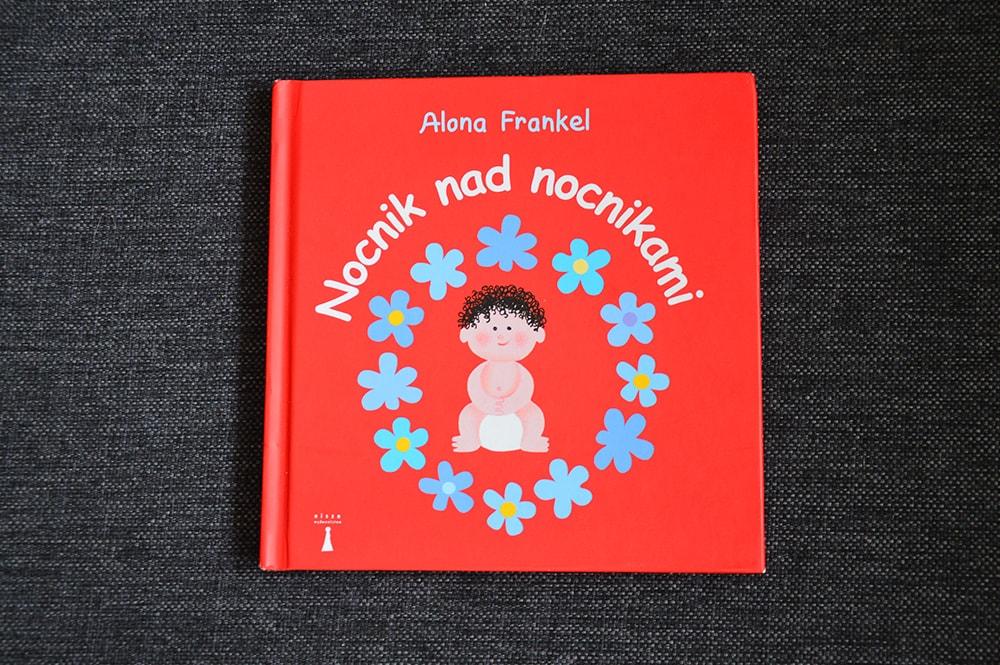 """Książki dla dzieci w wieku 0 - 2 lat """"Nocnik nad nocnikami"""" Frankel Alona, Wydawnictwo Nisza"""