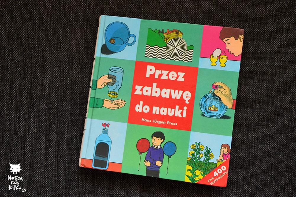 """""""Przez zabawę do nauki"""" H. J. Press, wyd. Świat Książki"""