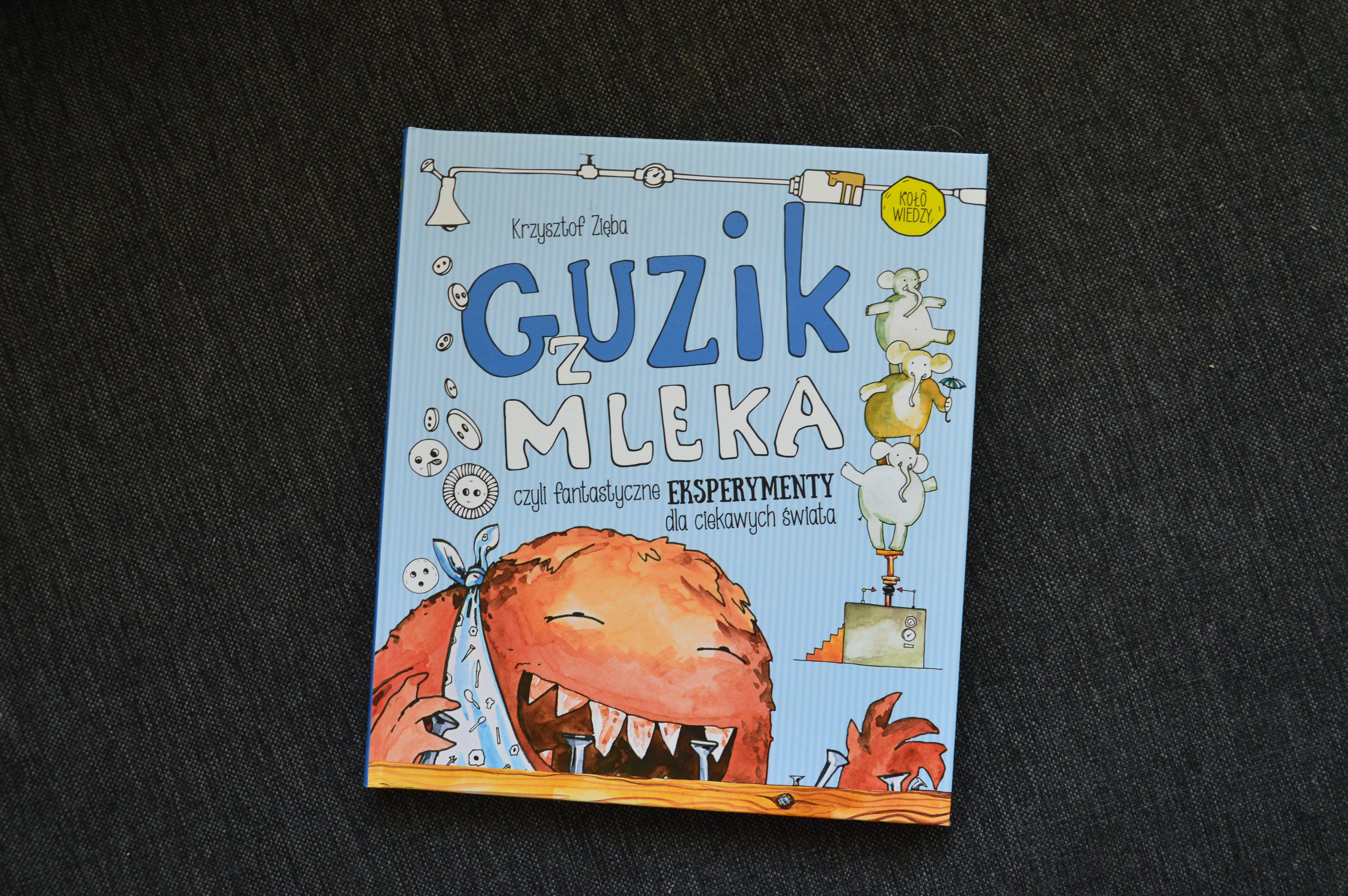 """Guzik z mleka"" K. Zięba"