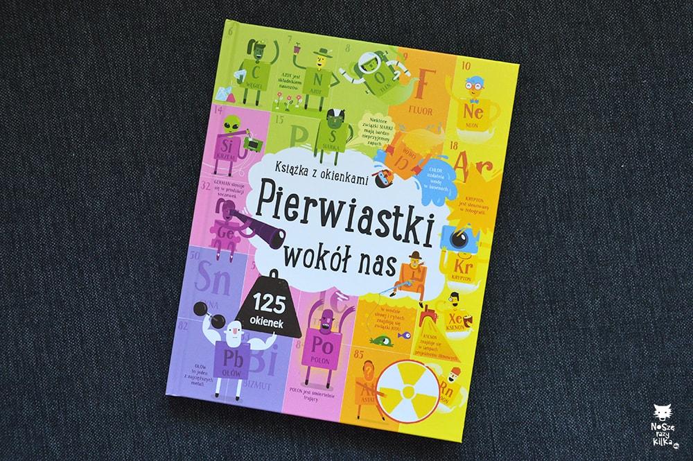 """""""Pierwiastki wokół nas"""" wyd. Olesiejuk"""