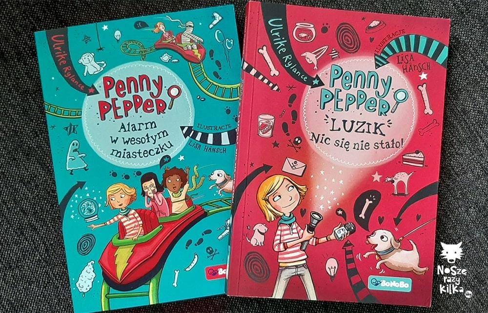 Penny Pepper: Luzik! Nic się nie stało Penny Pepper: Alarm w wesołym miasteczku Ulrike wyd. RM