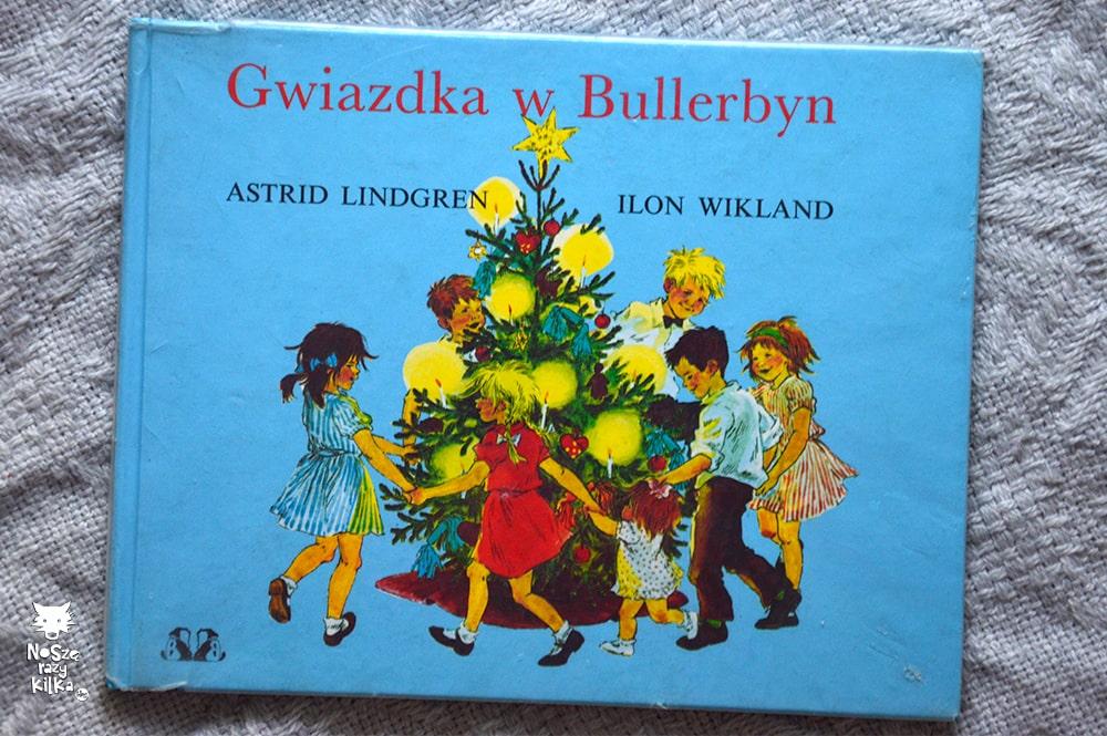 """""""Gwiazdka w Bullerbyn"""", A. Lindgren, Wydawnictwo Bajka"""