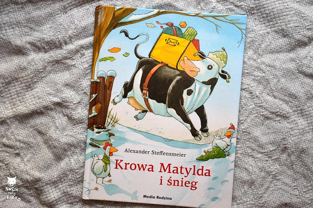 """""""Krowa Matylda i śnieg""""A. Steffensmeier, wyd. Media Rodzina"""