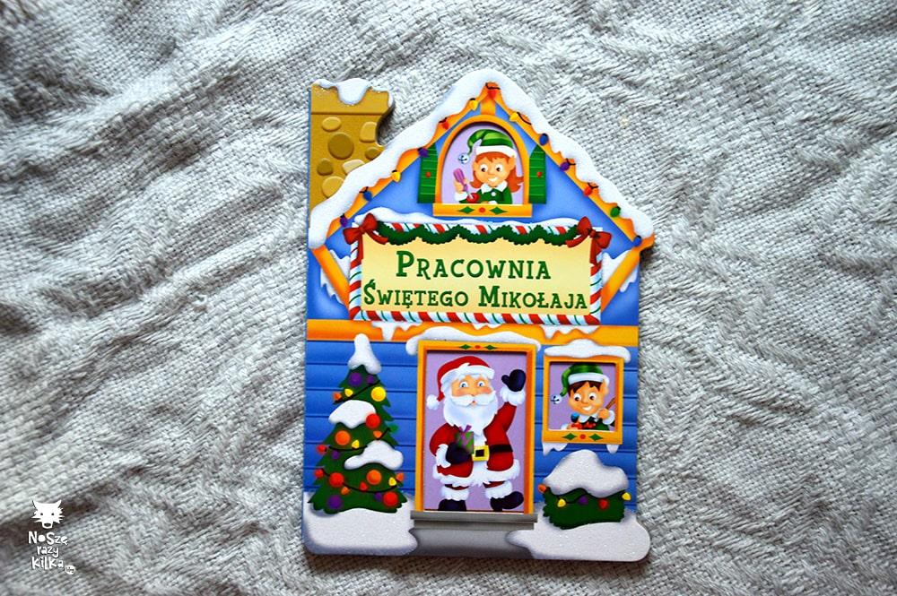 """""""Pracownia Świętego Mikołaja"""", wyd. Olesiejuk"""