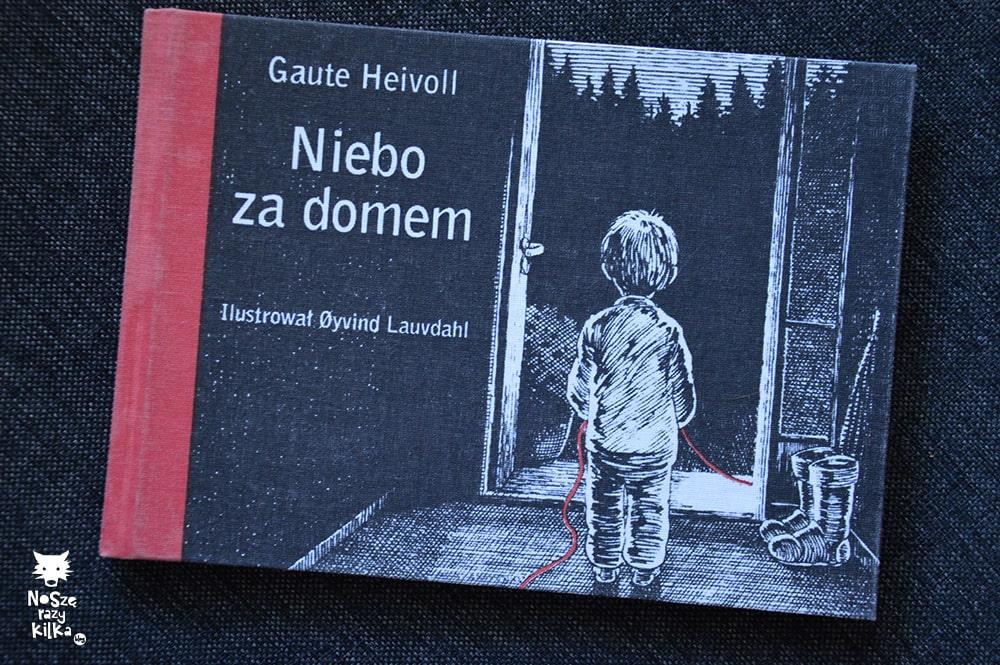 """Niebo za domem"" Gaute Heivoll, wyd. FISO"